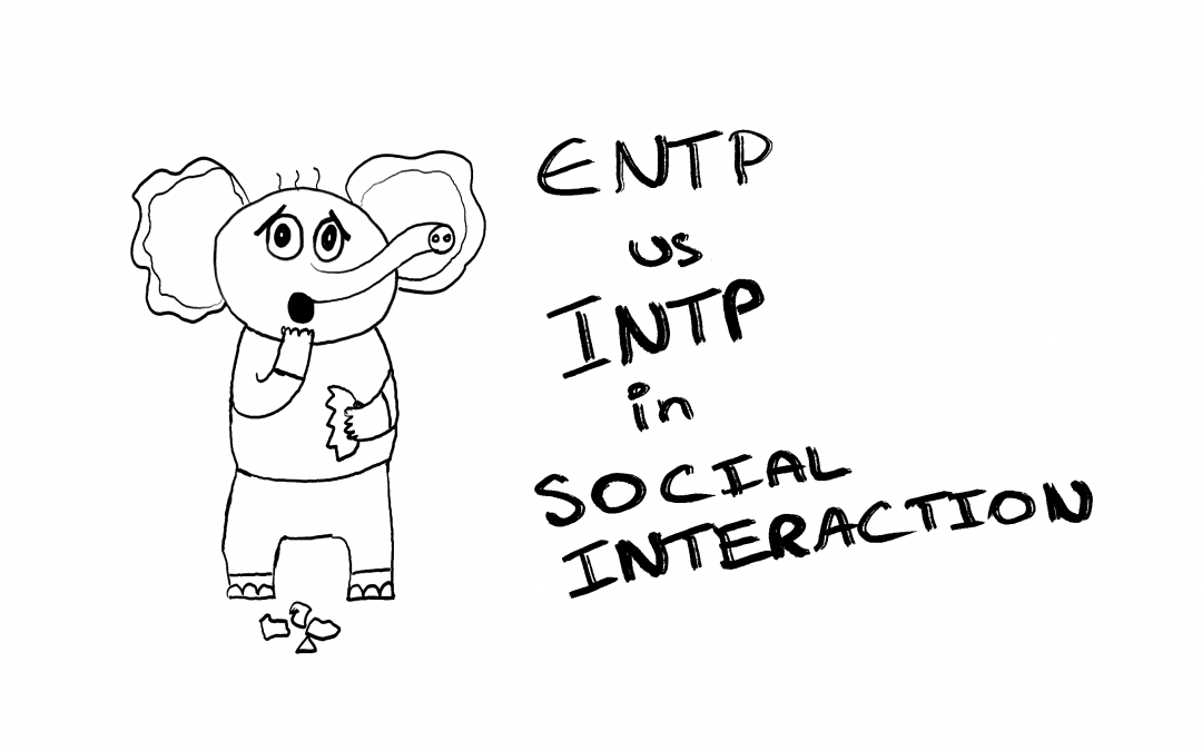 ENTP vs INTP in social interaction